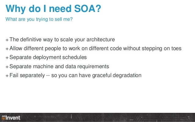 How SOA happens When customers love a service very, very much...  10 9
