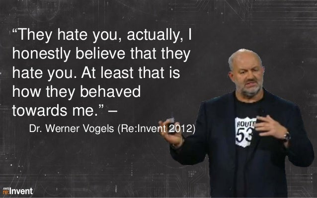 """""""They hate you, actually, I honestly believe that they hate you. At least that is how they behaved towards me."""" – Dr. Wern..."""