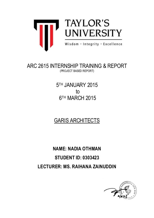 ARC 2615 INTERNSHIP TRAINING REPORT PROJECT BASED 5TH JANUARY 2015 To 6TH