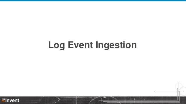 Log Event Ingestion