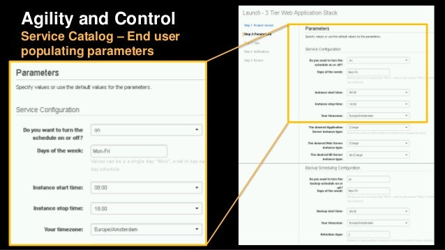 Agility and Control Service Catalog – Stack deployed with schedule https://aws.amazon.com/answers/infrastructure-managemen...
