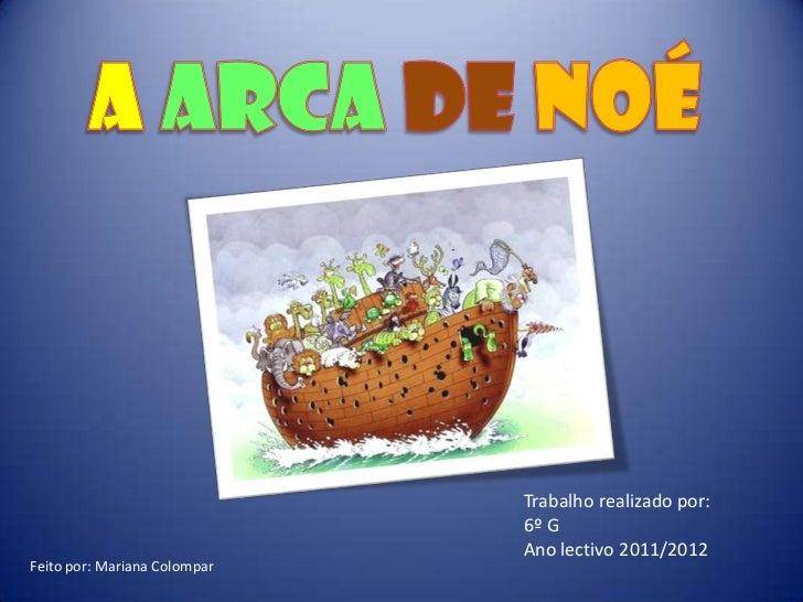 Trabalho realizado por:                              6º G                              Ano lectivo 2011/2012Feito por: Mar...