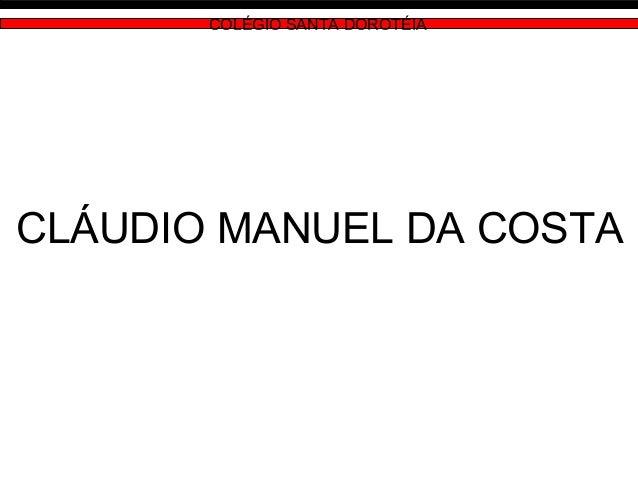 COLÉGIO SANTA DOROTÉIA CLÁUDIO MANUEL DA COSTA
