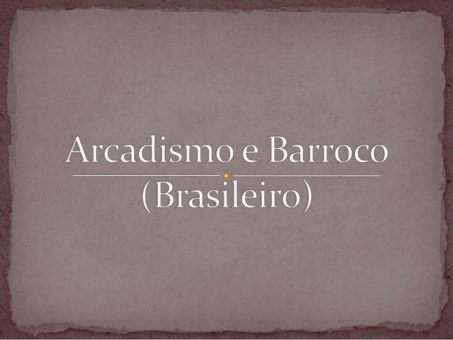 """ O Arcadismo ficou conhecido como Neoclassicismo, porque procurava imitar os modelos clássicos, estabelecendo as """"regras ..."""