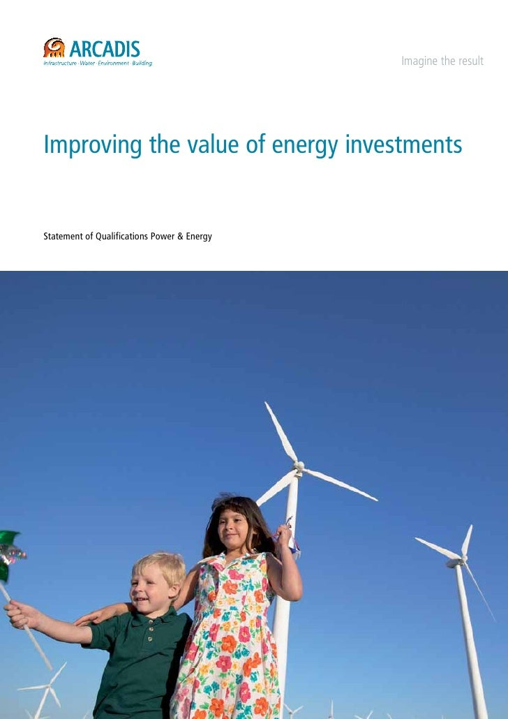 Imagine the resultImproving the value of energy investmentsStatement of Qualifications Power & Energy