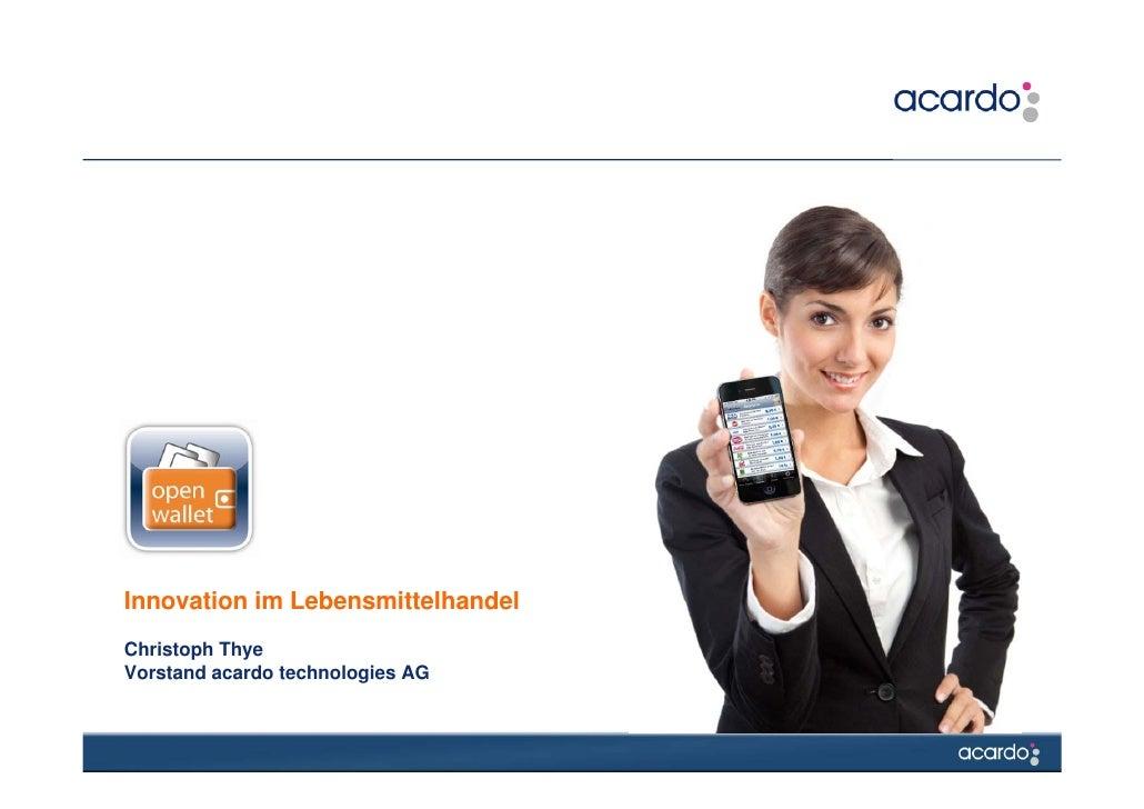 Innovation im LebensmittelhandelChristoph ThyeVorstand acardo technologies AG