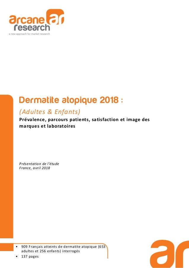 Dermatite atopique 2018 : (Adultes & Enfants) Prévalence, parcours patients, satisfaction et image des marques et laborato...
