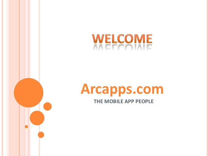 Arcapps.com THE MOBILE APP PEOPLE