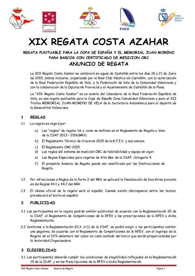 XIX REGATA COSTA AZAHAR REGATA PUNTUABLE PARA LA COPA DE ESPAÑA Y EL MEMORIAL JUAN MORENO PARA BARCOS CON CERTIFICADO DE M...