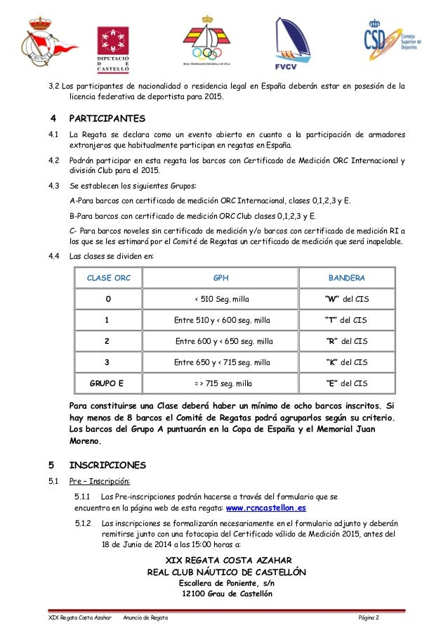 3.2 Los participantes de nacionalidad o residencia legal en España deberán estar en posesión de la licencia federativa de ...