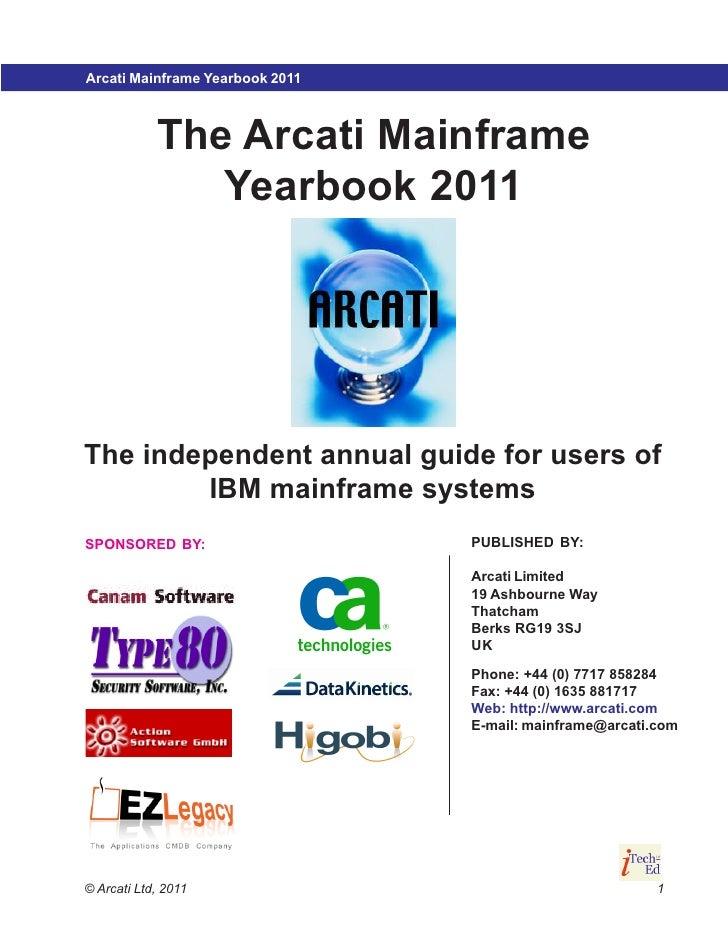 Arcati Mainframe Yearbook 2007                          2011                                         Mainframe strategy   ...