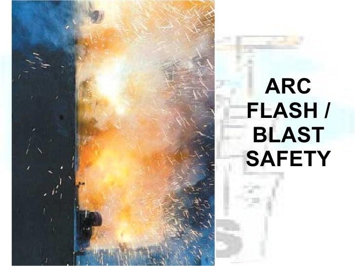 ARC FLASH / BLAST SAFETY