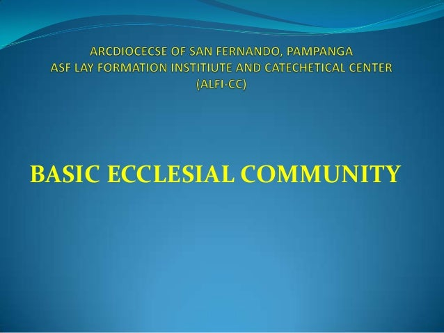 BASIC ECCLESIAL COMMUNITY