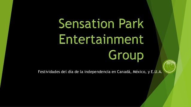 Festividades del día de la independencia en Canadá, México, y E.U.A.