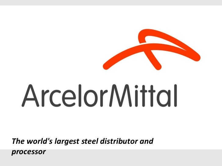 The worlds largest steel distributor andprocessor