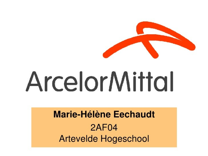 Marie-Hélène Eechaudt         2AF04 Artevelde Hogeschool