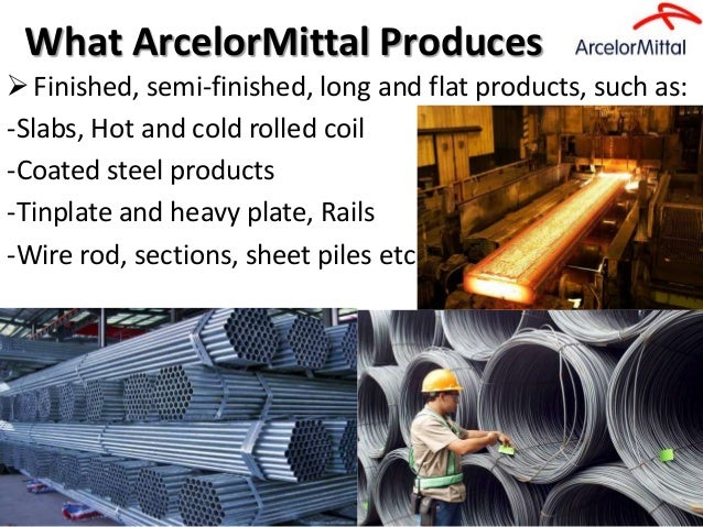 mittal steel merged arcelor Case study: arcelormittal many companies when arcelor and mittal merged in 2006 arcelormittal can bring that expertise to facilities all across the company understanding communication from the company headquarters is easier.