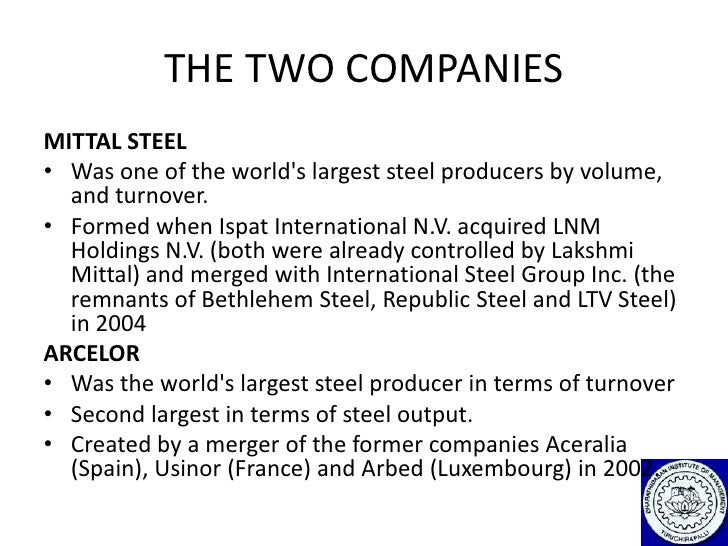 arcelor mittal takeover Arcelor mittal - free download as powerpoint presentation (ppt), pdf file (pdf), text file (txt) or view presentation slides online its a powerpoint on.