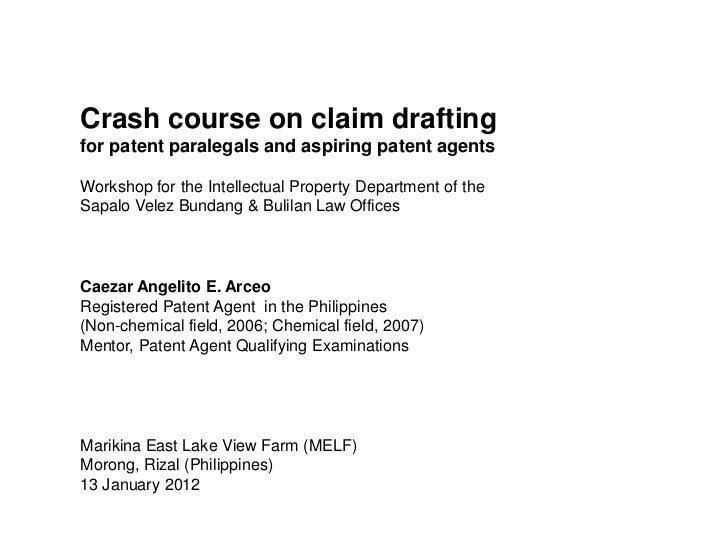 Crash course on claim draftingfor patent paralegals and aspiring patent agentsWorkshop for the Intellectual Property Depar...