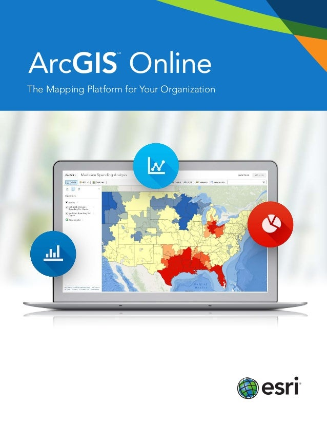 ArcGIS SM Online The Mapping Platform for Your Organization