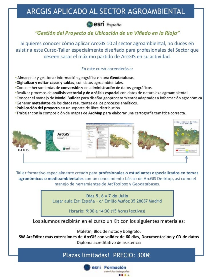 """ARCGIS APLICADO AL SECTOR AGROAMBIENTAL<br />""""Gestión del Proyecto de Ubicación de un Viñedo en la Rioja""""<br />Si quieres ..."""