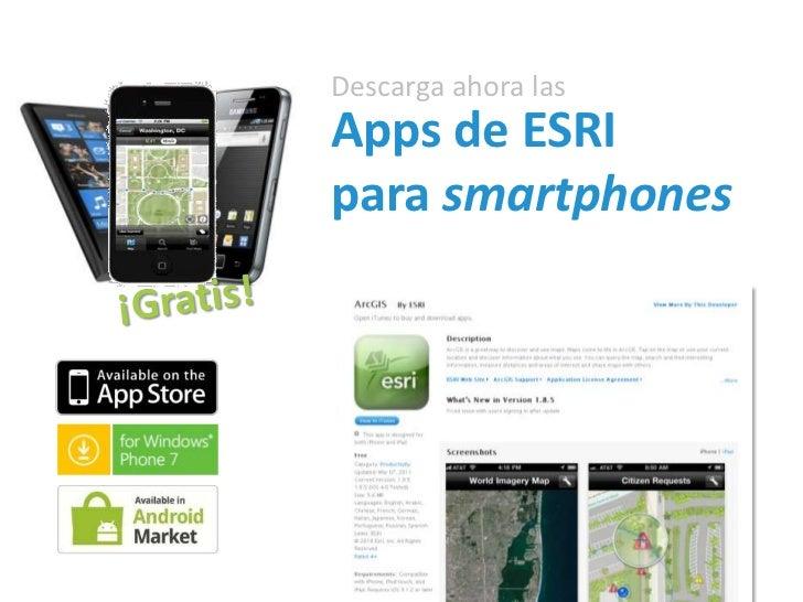 Descarga ahora lasApps de ESRIpara smartphones