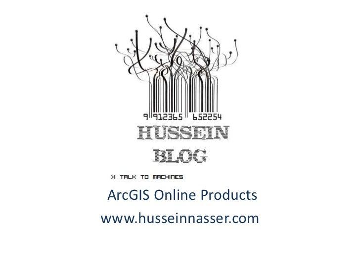 ArcGIS Online Productswww.husseinnasser.com