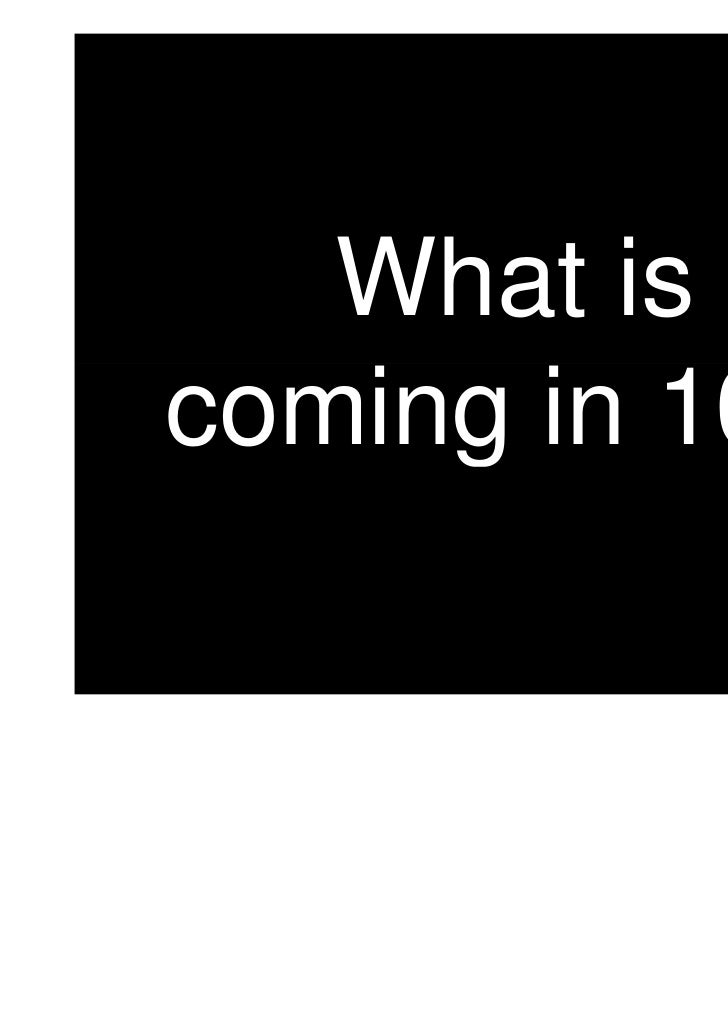 What iscoming in 10.1
