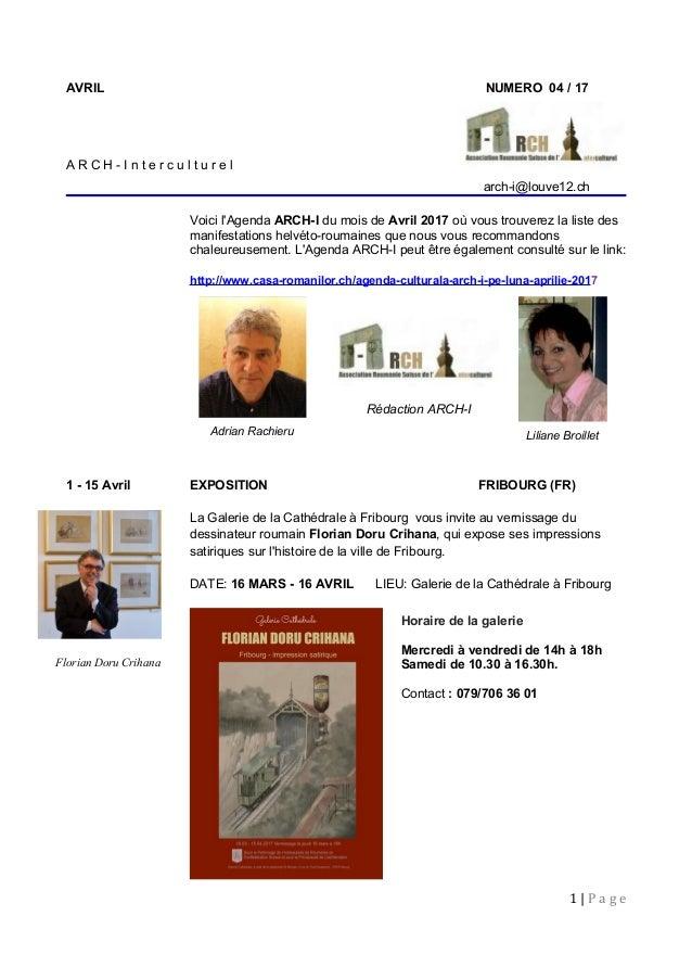 Horaire de la galerie Mercredi à vendredi de 14h à 18h Samedi de 10.30 à 16.30h. Contact : 079/706 36 01 AVRIL NUMERO 04 /...