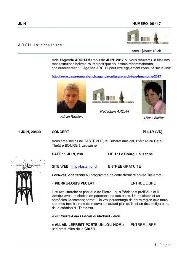 1 | P a g e JUIN NUMERO 06 / 17 A R C H - I n t e r c u l t u r e l arch-i@louve12.ch Voici l'Agenda ARCH-I du mois de JUI...