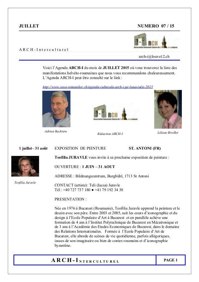 JUILLET NUMERO 07 / 15 A R C H - I n t e r c u l t u r e l arch-i@louve12.ch Voici l'Agenda ARCH-I du mois de JUILLET 2015...