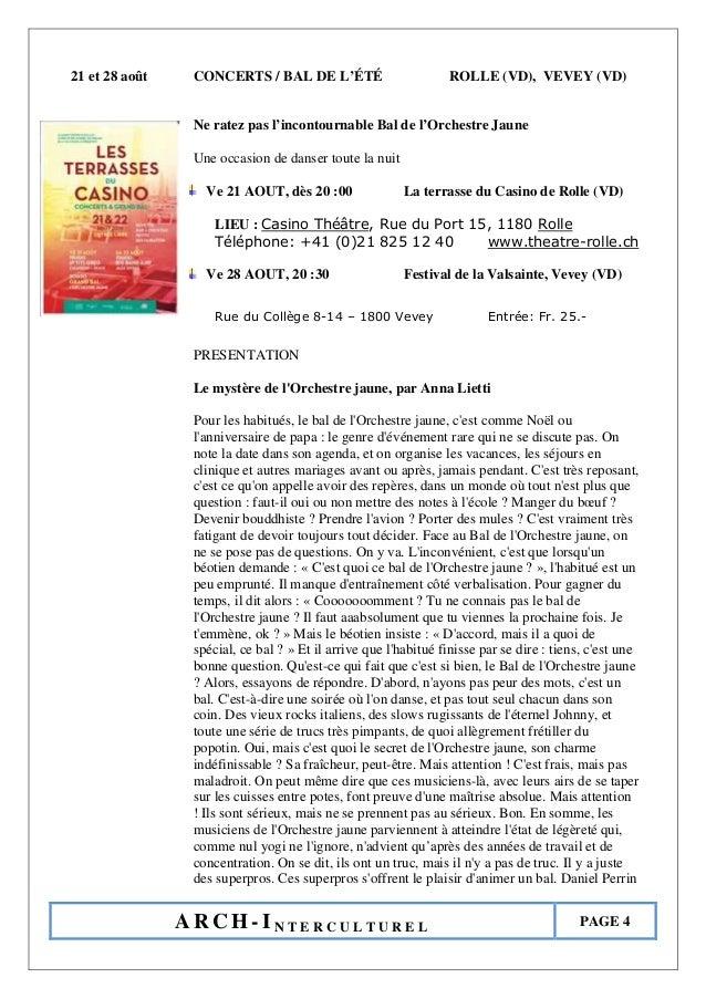 A R C H - I N T E R C U L T U R E L PAGE 4 21 et 28 août CONCERTS / BAL DE L'ÉTÉ ROLLE (VD), VEVEY (VD) Ne ratez pas l'inc...