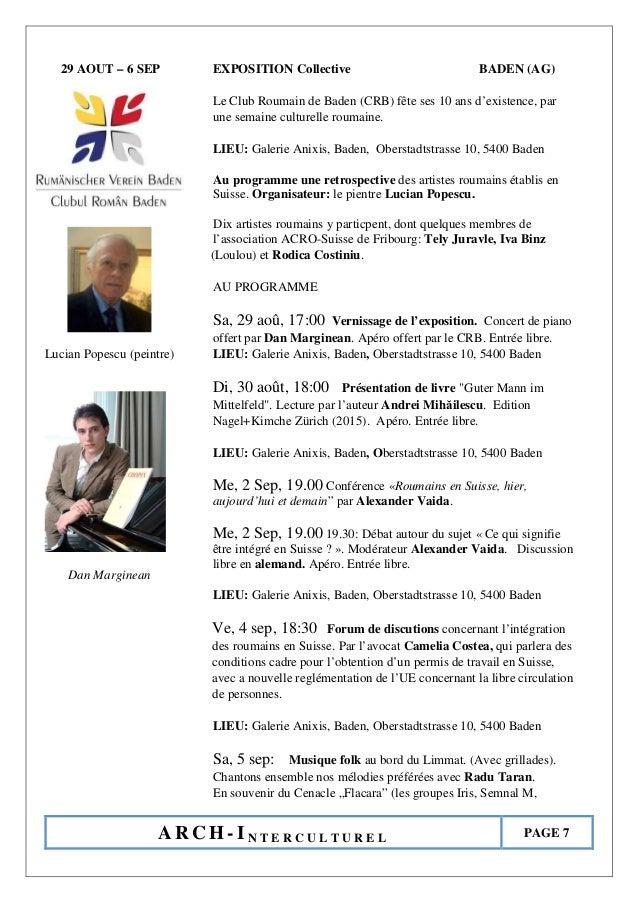 A R C H - I N T E R C U L T U R E L PAGE 7 29 AOUT – 6 SEP EXPOSITION Collective BADEN (AG) Le Club Roumain de Baden (CRB)...