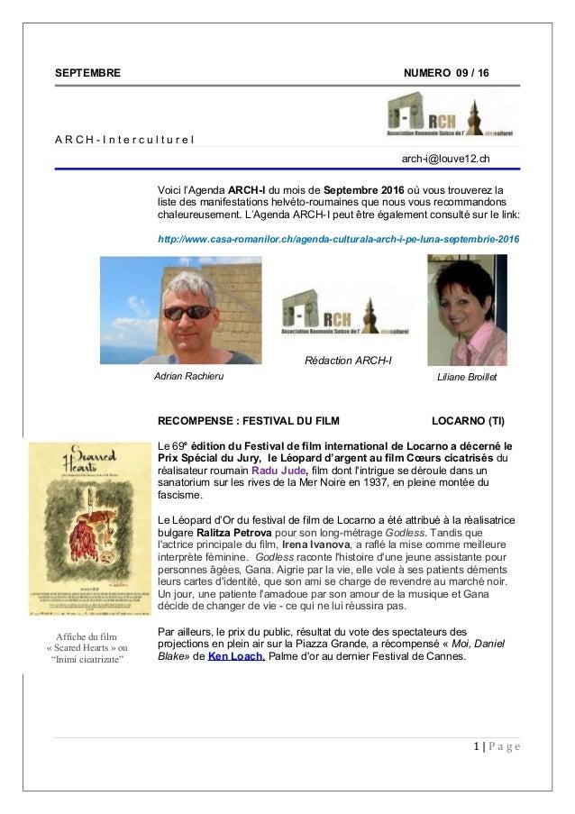 SEPTEMBRE NUMERO 09 / 16 A R C H - I n t e r c u l t u r e l arch-i@louve12.ch Voici l'Agenda ARCH-I du mois de Septembre ...