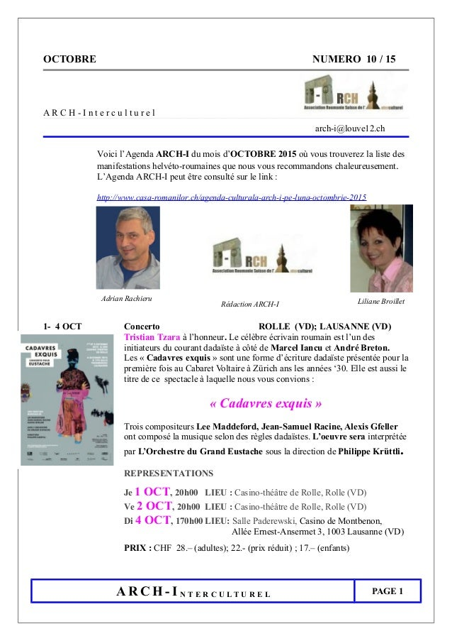 OCTOBRE NUMERO 10 / 15 A R C H - I n t e r c u l t u r e l arch-i@louve12.ch Voici l'Agenda ARCH-I du mois d'OCTOBRE 2015 ...