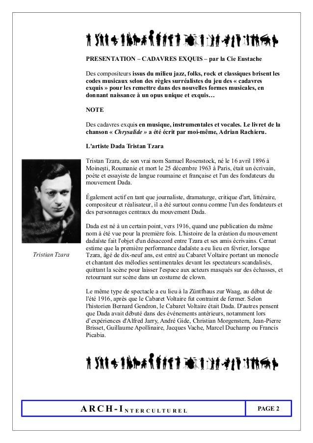PRESENTATION – CADAVRES EXQUIS – par la Cie Eustache Des compositeurs issus du milieu jazz, folks, rock et classiques bris...