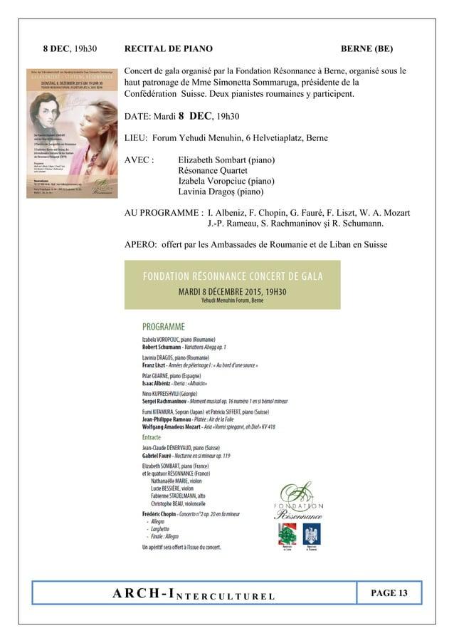 A R C H - I N T E R C U L T U R E L PAGE 13 8 DEC, 19h30 RECITAL DE PIANO BERNE (BE) Concert de gala organisé par la Fonda...