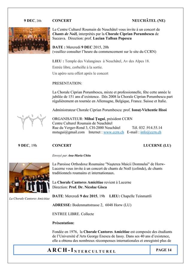 A R C H - I N T E R C U L T U R E L PAGE 14 9 DEC, 20h CONCERT NEUCHÂTEL (NE) Le Centre Culturel Roumain de Neuchâtel vous...