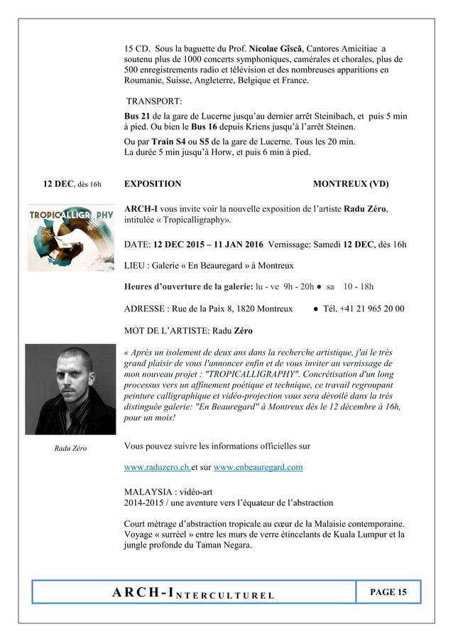 A R C H - I N T E R C U L T U R E L PAGE 15 15 CD. Sous la baguette du Prof. Nicolae Gîscă, Cantores Amicitiae a soutenu p...