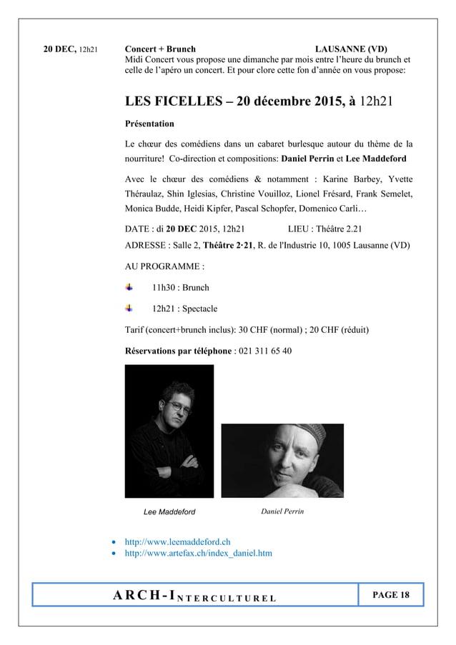 A R C H - I N T E R C U L T U R E L PAGE 18 20 DEC, 12h21 Concert + Brunch LAUSANNE (VD) Midi Concert vous propose une dim...
