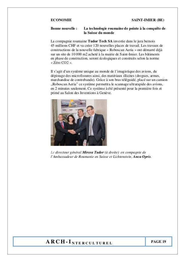 A R C H - I N T E R C U L T U R E L PAGE 19 ECONOMIE SAINT-IMIER (BE) Bonne nouvelle : La technologie roumaine de pointe à...
