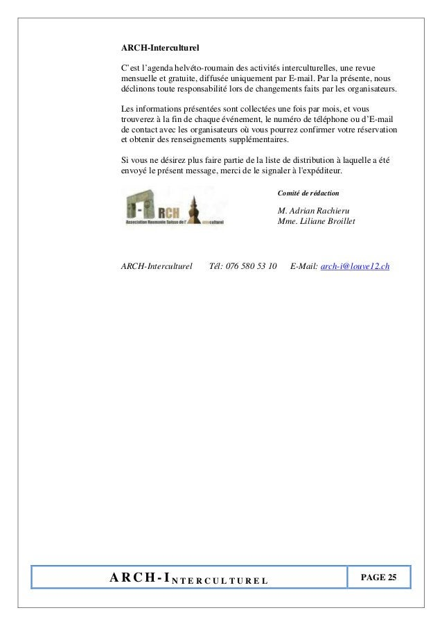 A R C H - I N T E R C U L T U R E L PAGE 25 ARCH-Interculturel C'est l'agenda helvéto-roumain des activités interculturell...