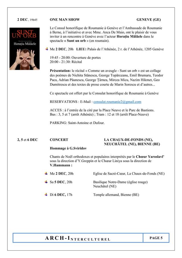 A R C H - I N T E R C U L T U R E L PAGE 5 2 DEC, 19h45 ONE MAN SHOW GENEVE (GE) Le Consul honorifique de Roumanie à Genèv...