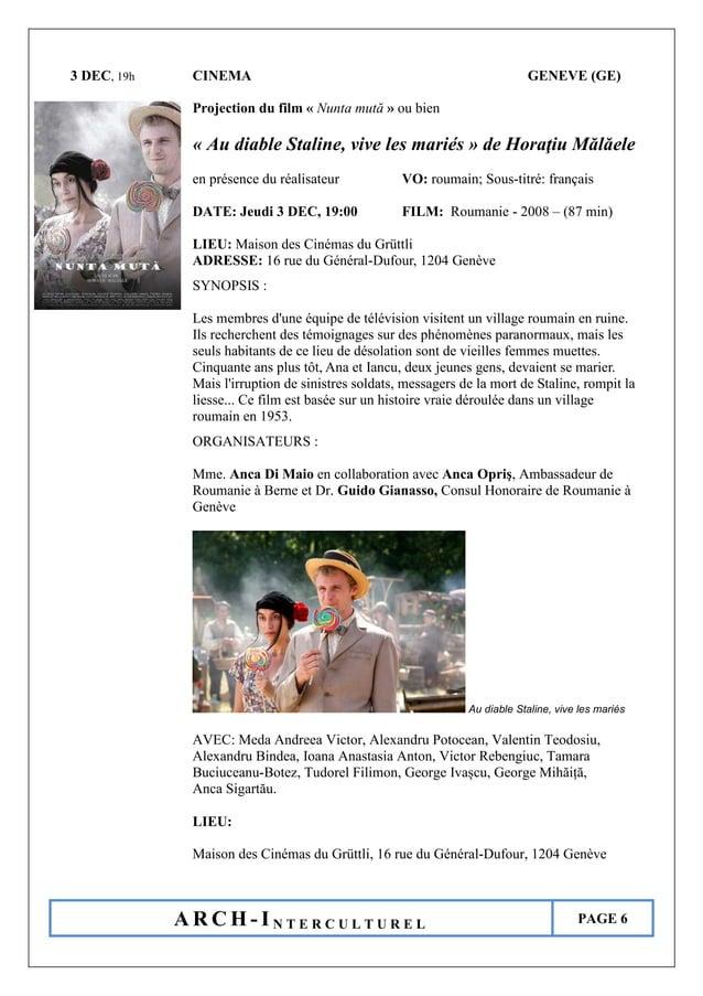 A R C H - I N T E R C U L T U R E L PAGE 6 3 DEC, 19h CINEMA GENEVE (GE) Projection du film « Nunta mută » ou bien « Au di...