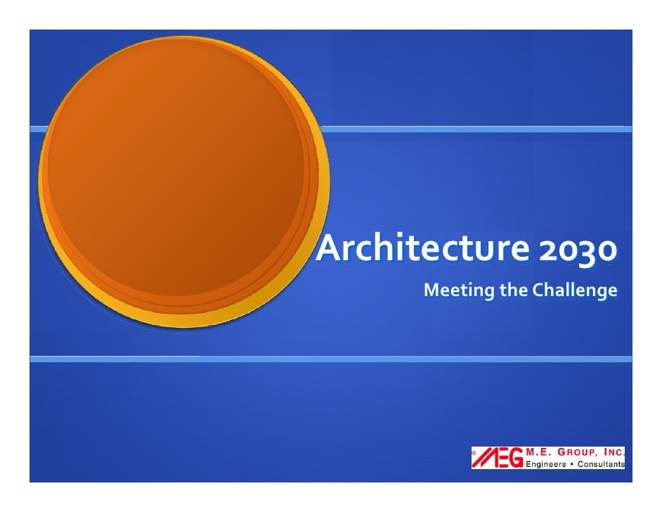 Architecture 2030       Meeting the Challenge