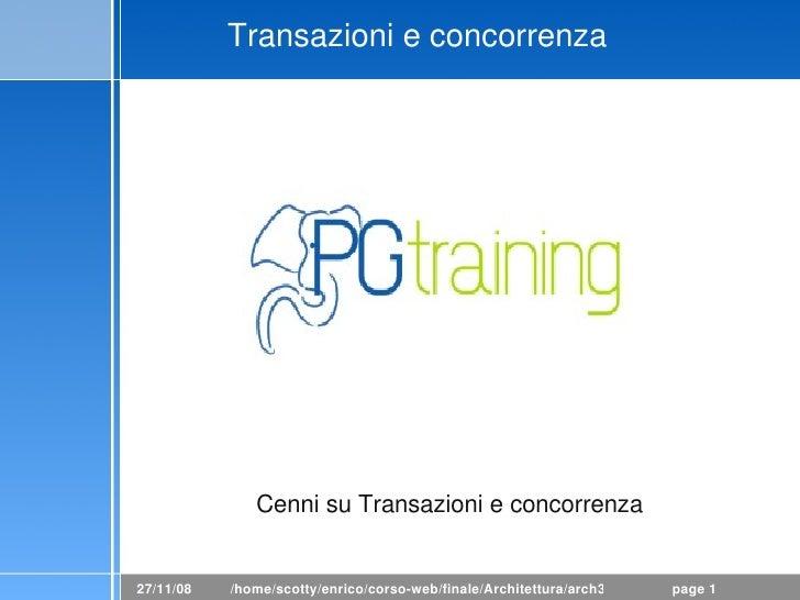 Transazionieconcorrenza                   CennisuTransazionieconcorrenza   27/11/08   /home/scotty/enrico/corsoweb/...