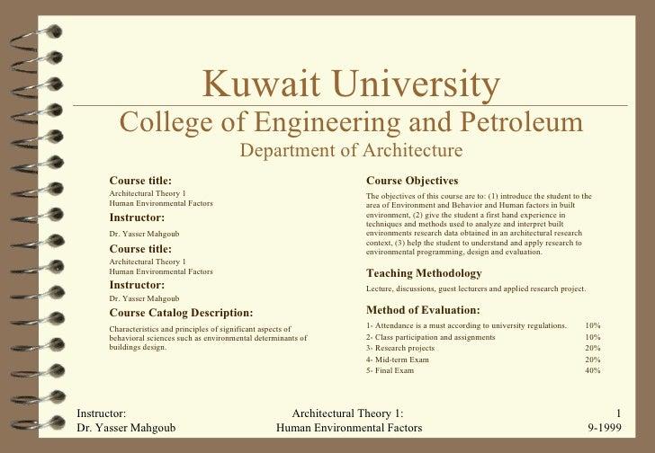 Kuwait University College of Engineering and Petroleum Department of Architecture <ul><li>Course title: </li></ul><ul><li>...