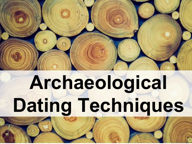 importance of dating in archaeology
