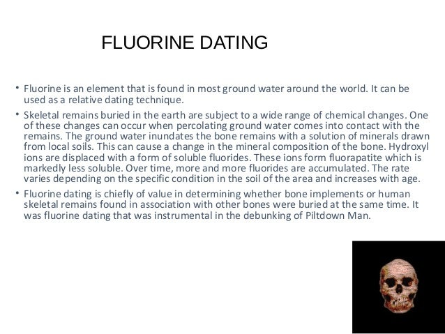 Fluorine dating means