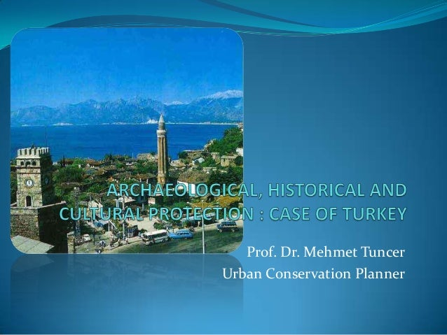 Prof. Dr. Mehmet TuncerUrban Conservation Planner